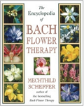 Encyclopedia of Bach Flower Remedies